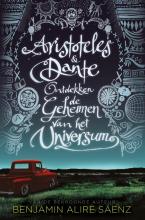 Benjamin Alire Sáenz , Aristoteles en Dante ontdekken de geheimen van het universum