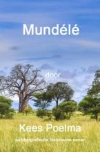 Kees Poelma , Mundélé