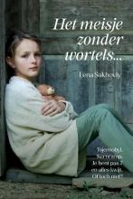 Lena Sukhoviy , Het meisje zonder wortels