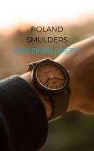 Roland Smulders , Diepzinnig bezig