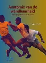 Frans Bosch , Anatomie van de wendbaarheid