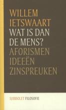 Willem  Ietswaart Sjibbolet Filosofie Wat is dan de mens?