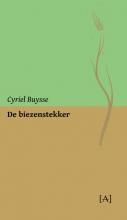Cyriel Buysse , De biezenstekker