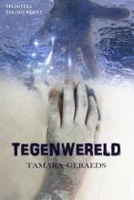 Tamara Geraeds , Tegenwereld