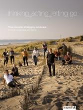 Siebe Zwart Marieke Berkers  Tijs van den Boomen, Thinking, acting, letting go
