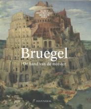 Sabine Pénot Manfred Sellink  Ron Spronk, Bruegel, de hand van de meester