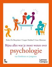 Liese Missinne Pedro De Bruyckere  Casper Hulshof, Bijna alles wat je moet weten over psychologie
