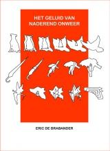 Eric de Brabander , Het geluid van naderend onweer