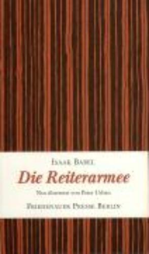 Babel, Isaak,   Urban, Peter,Die Reiterarmee