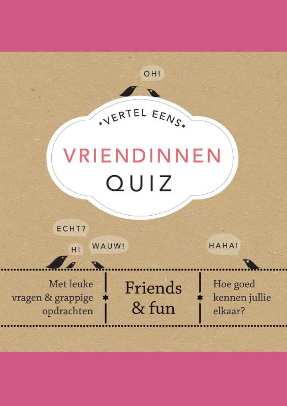 Elma van Vliet,Vertel Eens Vriendinnen Quiz
