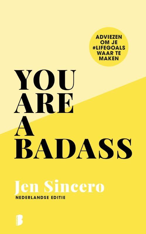 Jen Sincero,You are a badass