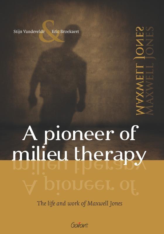 S. Vandevelde, E. Broekaert,A pioneer of milieu therapy