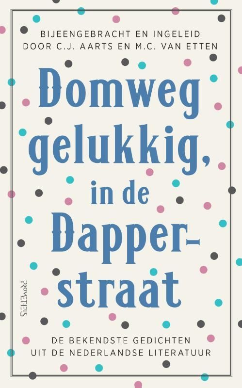 C.J. Aarts, M.C. van Etten,Domweg gelukkig, in de Dapperstraat