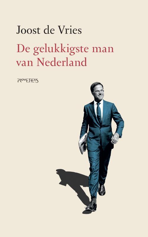 Joost de Vries,De gelukkigste man van Nederland