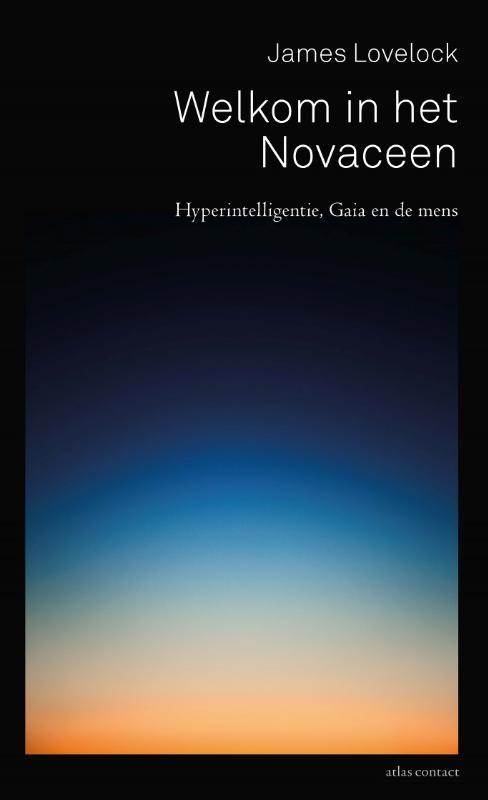 James Lovelock,Welkom in het Novaceen