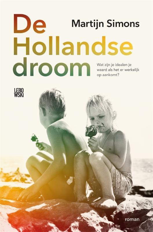 Martijn Simons,De Hollandse droom
