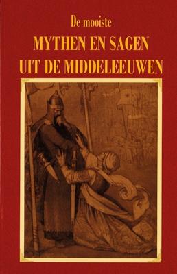 ,De mooiste mythen en sagen uit de Middeleeuwen