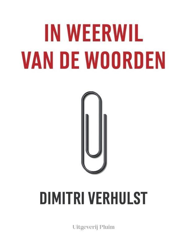 Dimitri Verhulst,In weerwil van de woorden