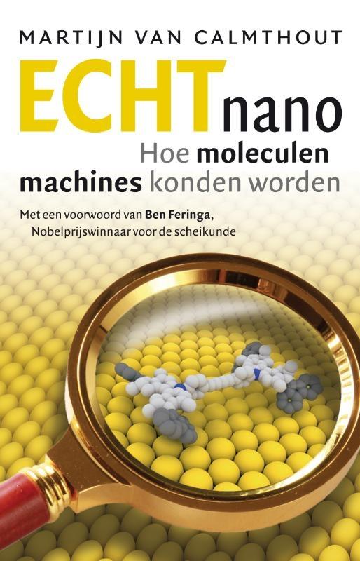Martijn van Calmthout,Echt nano
