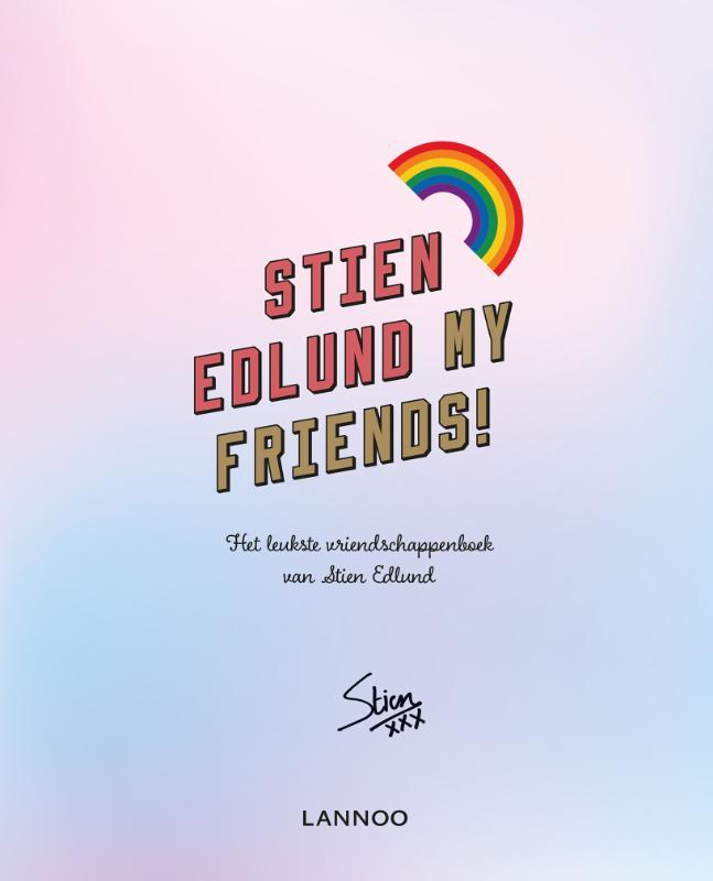 Stien Edlund,My friends!