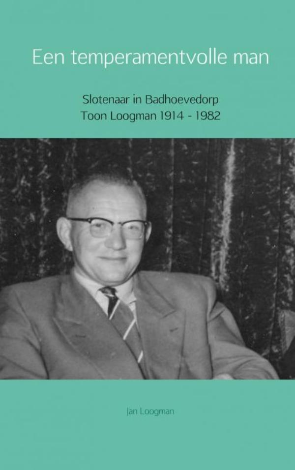 Jan Loogman,Een temperamentvolle man