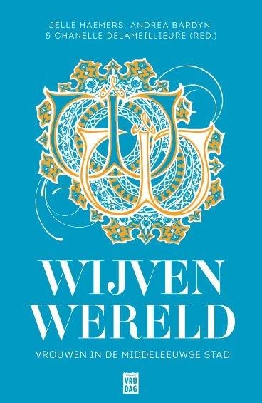 Jelle Haemers, Andrea Bardyn, Chanelle Delameillieure,Wijvenwereld