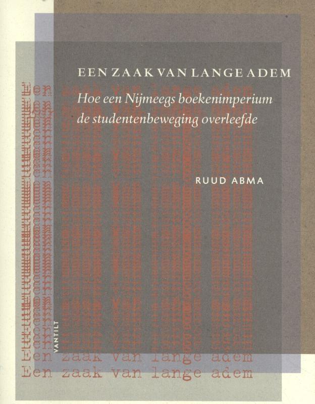 Ruud Abma,Een zaak van lange adem