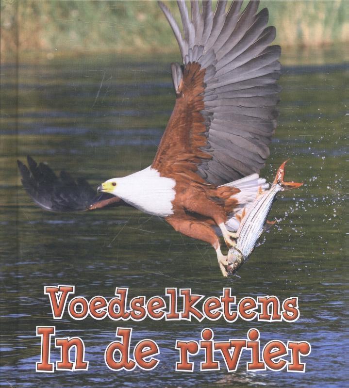 Angela Royston,Voedselketens in de rivier