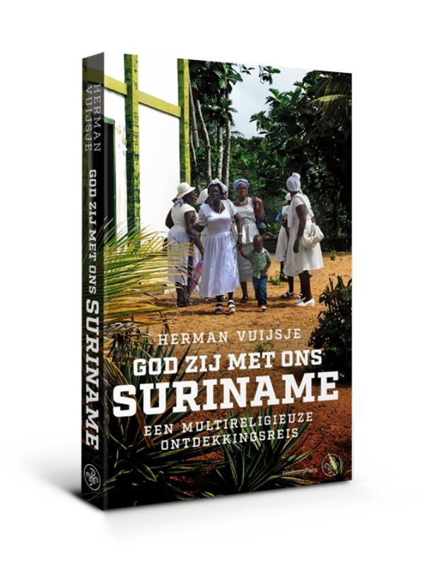 Vuijsje Herman,God zij met ons Suriname