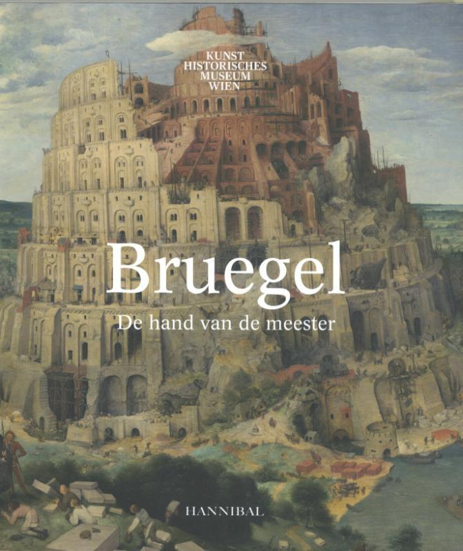 Manfred Sellink, Ron Spronk, Sabine Pénot,Bruegel, de hand van de meester