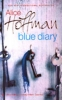 Hoffman, Alice,Blue Diary