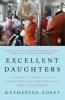 Zoepf, Katherine,Excellent Daughters