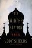 Shields, Jody,The Winter Station