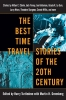 ,The Best Time Travel Stories of the 20th Century