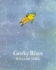 Steig, William,Gorky Rises