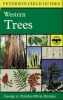 Peterson, Roger Tory,A Field Guide to Western Trees