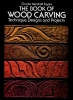 Sayers, Charles Marshall,The Book of Wood Carving