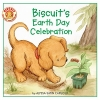 Capucilli, Alyssa Satin,Biscuit`s Earth Day Celebration