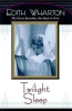 Wharton, Edith,Twilight Sleep