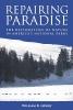 Lowry, William R.,Repairing Paradise