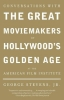 Stevens, George Jr,Conversations With the Great Moviemakers of Hollywood`s Golden Age at the American Film Institute