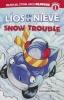 Crow, Melinda Melton,Lios en la Nieve / Snow Trouble