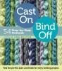 Bestor, Leslie Ann,Cast On, Bind Off