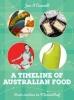 Jan O`Connell,A Timeline of Australian Food