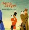 Jaeger, Heino,Wie sieht`s bei Euch aus?