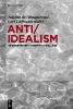 Albuquerque, Juliana,   Hofmann, Gert,Anti/Idealism