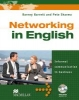 Business English. Networking in English,Informal Communication in Business. Student`s Book with Audio-CD