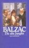 Balzac, Honore de,Die alte Jungfer