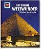 Paxmann, Christine,Was ist was 81: Die sieben Weltwunder. Schätze der Antike