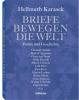 Karasek, Hellmuth,Briefe bewegen die Welt, Bd 3